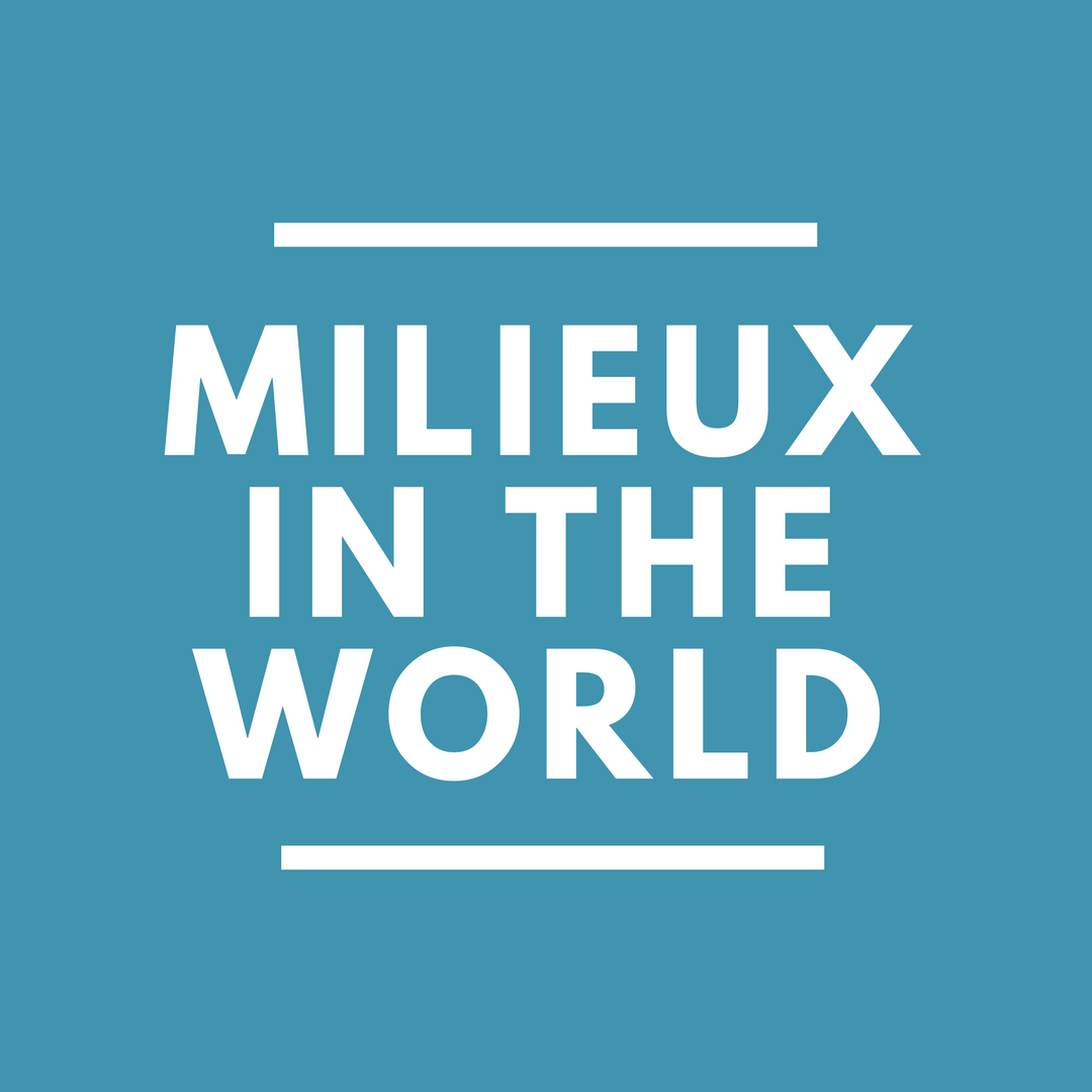 milieux-events-milieux in the world