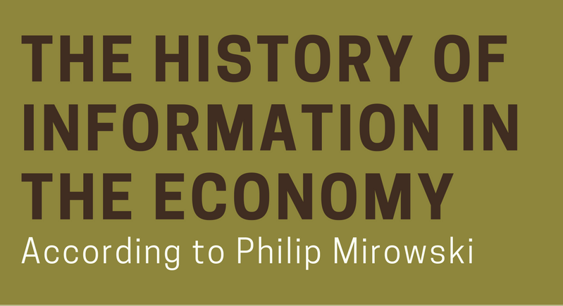 Philip Mirowski Talks Information, Economy and Everything In-Between